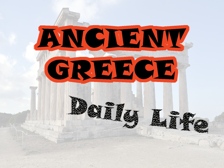 History of Greek Daily Life Lesson